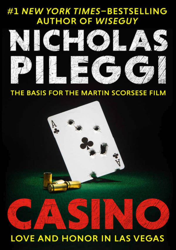 """""""Casino,"""" the movie based on the book by Nicholas Pileggi, came out 25 years ago. (amazon.com)"""